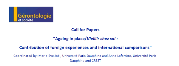 "It is open the call for Papers ""Ageing in place/Vieillir chez soi: Contribution of foreign experiences and international comparisons"""