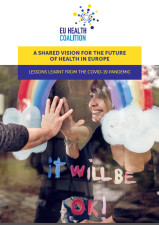 A shared vision for the future of health in Europe: lessons learnt from the covid-19 pandemic