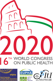 16th World Congress on Public Health - Rome 2020 Public Health for the Future of Humanity: Analysis, Advocacy, and Action
