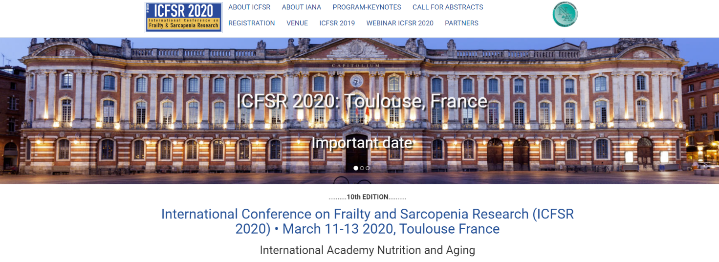 Save the date for the International Conference on Frailty and Sarcopenia Research (ICFSR 2020), 11-13 March 2020, Toulouse (France)
