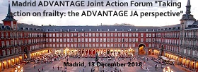 "Registration to the Madrid ADVANTAGE JA Forum ""Taking action on frailty: the ADVANTAGE JA perspective"" is now open! 13th December 2018"